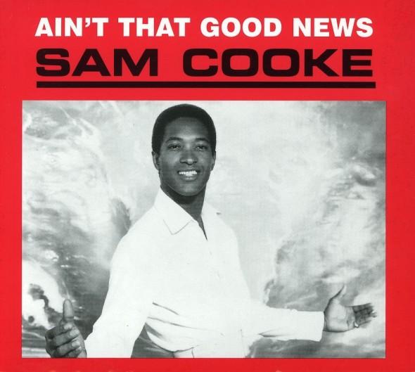 Sam Cooke - Ain't That Good News