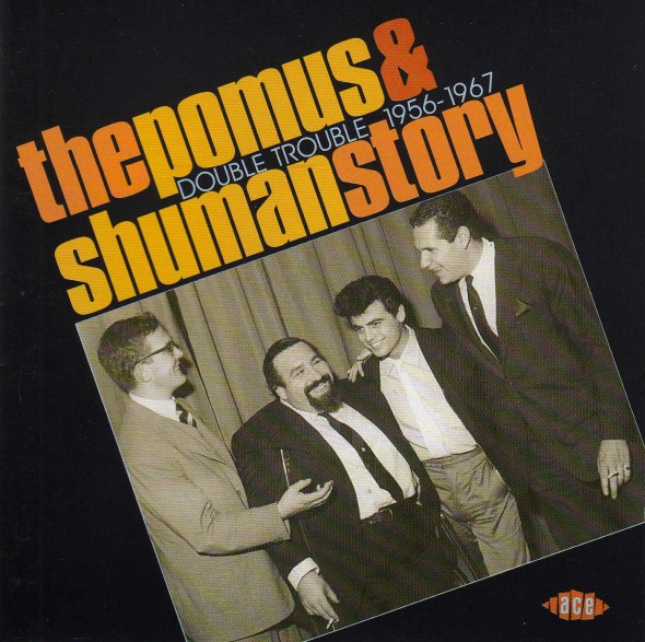 doc pomus , the pomus & shuman story