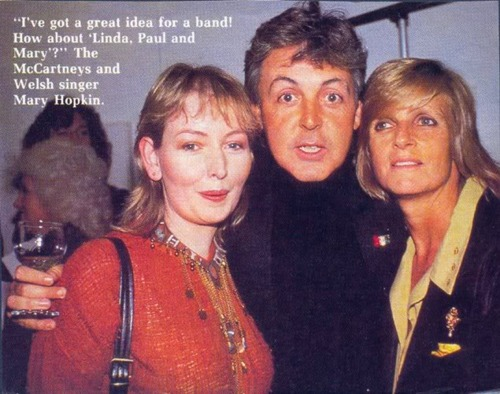 Mary, Paul & Linda McCartney. Mary Hopkin forever beautiful!