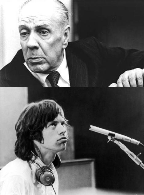 Borges y Mick Jagger
